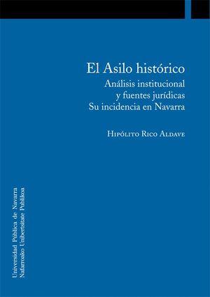 EL ASILO HISTÓRICO
