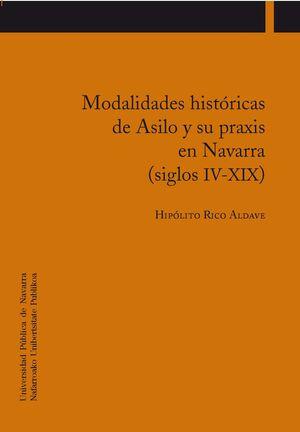 MODALIDADES HISTÓRICAS DE ASILO Y SU PRAXIS EN NAVARRA (SIGLOS IV-XIX)