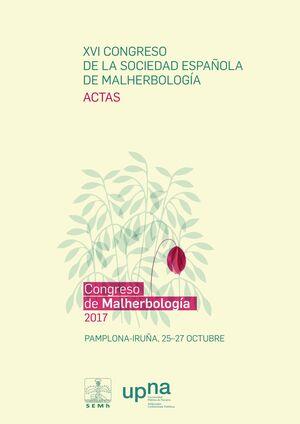 XVI CONGRESO DE LA SOCIEDAD ESPAÑOLA DE MALHERBOLOGÍA