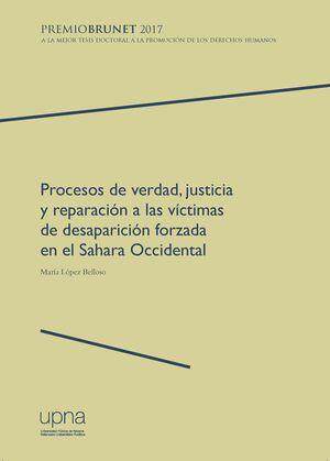 PROCESOS DE VERDAD, JUSTICIA Y REPARACIÓN A LAS VÍCTIMAS DE DESAPARICIÓN FORZADA EN EL SAHARA OCCIDENTAL