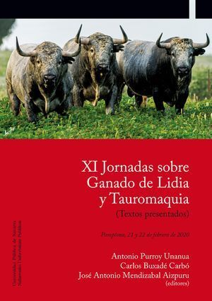 XI JORNADAS SOBRE GANADO DE LIDIA Y TAUROMAQUIA