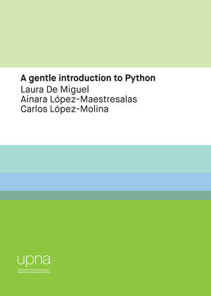 A GENTLE INTRODUCTION TO PYTHON