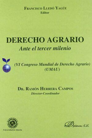 DERECHO AGRARIO ANTE EL TERCER MILENIO (IV CONGRESO MUNDIAL DE DERECHO AGRARIO)(UMAU)