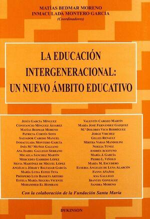 LA EDUCACION INTERGENERACIONAL: UN NUEVO AMBITO UN NUEVO ÁMBITO EDUCATIVO