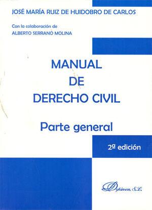 MANUAL DE DERECHO CIVIL. PARTE GENERAL