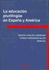 LA EDUCACIÓN PLURILINGÜE EN ESPAÑA Y AMÉRICA