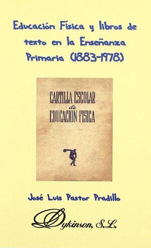 EDUCACIÓN FÍSICA Y LIBROS DE TEXTO EN LA ENSEÑANZA PRIMARIA