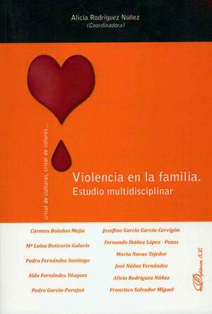 VIOLENCIA EN LA FAMILIA. ESTUDIO MULTIDISCIPLINAR