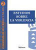 ESTUDIOS SOBRE LA VIOLENCIA