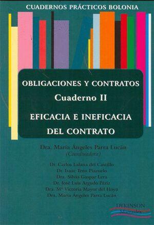 OBLIGACIONES Y CONTRATOS. EFICACIA E INEFICACIA DEL CONTRATO. CUADERNO II. OBLIGACIONES Y CONTRATOS.
