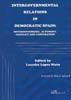 INTERGOVERNMENTAL RELATIONS IN DEMOCRATIC SPAIN: INTERDEPENDENCE, AUTONOMY, CONFLICT AND COOPERATION