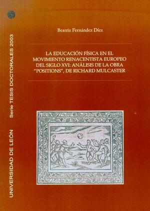 LA EDUCACIÓN FÍSICA EN EL MOVIMIENTO RENACENTISTA EUROPEO DEL SIGLO XVI: ANÁLISIS DE LA OBRA ´POSITI