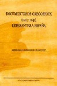 DOCUMENTOS DE GREGORIO IX. (1227 - 1241) REFERENTES A ESPAÑA