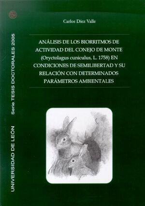 ANÁLISIS DE LOS BIORRITMOS DE ACTIVIDAD DEL CONEJO DE MONTE (ORYCTOLAGUS CUNICULUS, L.1758) EN CON