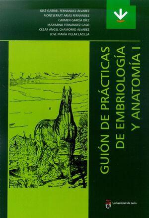 GUIÓN DE PRÁCTICAS DE EMBRIOLOGÍA Y ANATOMÍA I