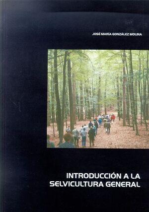 INTRODUCCIÓN A LA SELVICULTURA GENERAL