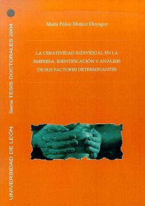 LA CREATIVIDAD INDIVIDUAL EN LA EMPRESA: IDENTIFICACIÓN Y ANÁLISIS DE SUS FACTORES DETERMINANTES