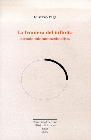 LA FRONTERA DEL INFINITO: MÉTODO MINIMOMAXIMALISTA
