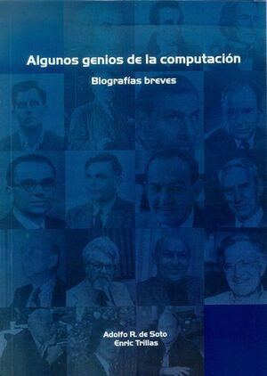 ALGUNOS GENIOS DE LA COMPUTACIÓN. BIOGRAFÍAS BREVES