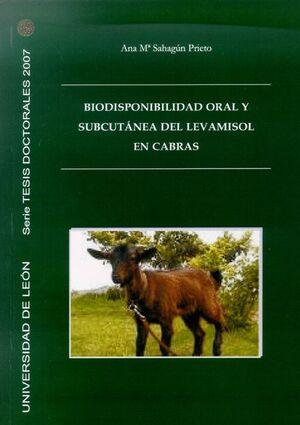 BIODISPONIBILIDAD ORAL Y SUBCUTÁNEA DEL LEVAMISOL EN CABRAS