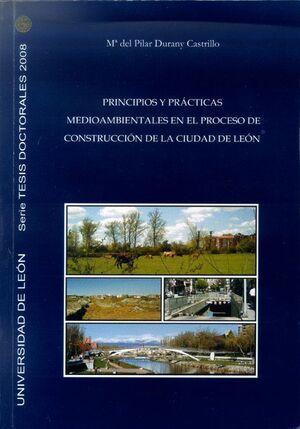 PRINCIPIOS Y PRÁCTICAS MEDIOAMBIENTALES EN EL PROCESO DE CONTRUCCIÓN DE LA CIUDAD DE LEÓN