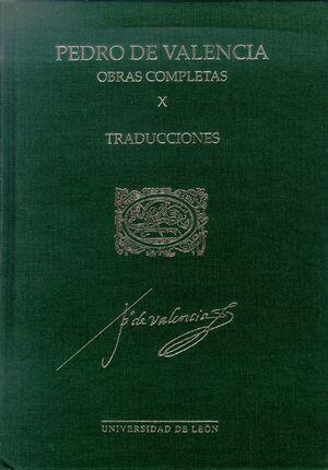 OBRAS COMPLETAS DE PEDRO DE VALENCIA VOL. X