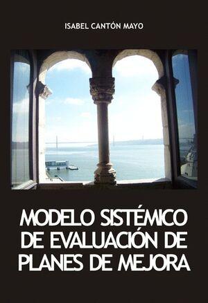 MODELO SISTÉMICO DE EVALUACIÓN DE PLANES DE MEJORA