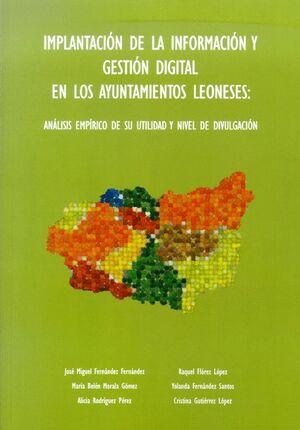 IMPLANTACIÓN DE LA INFORMACIÓN Y GESTIÓN DIGITAL EN LOS AYUNTAMIENTOS LEONESES: ANÁLISIS EMPÍRICO DE