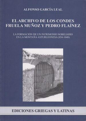 EL ARCHIVO DE LOS CONDES FRUELA MUÑOZ Y PEDRO FLAÍNEZ. LA FORMACIÓN DE UN PATRIMONIO NOBILIARIO EN L