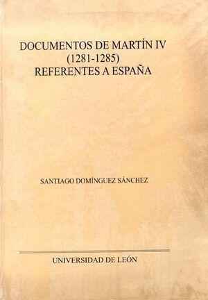 DOCUMENTOS DE MARTÍN IV (1281-1285) REFERENTES A ESPAÑA