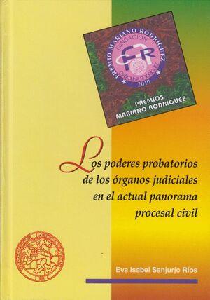 LOS PODERES PROBATORIOS DE LOS ÓRGANOS JUDICIALES EN EL ACTUAL PANORAMA PROCESAL CIVIL