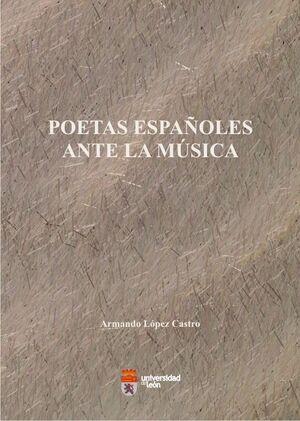 POETAS ESPAÑOLES ANTE LA MÚSICA