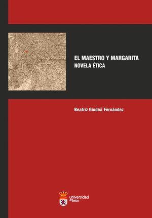 EL MAESTRO Y MARGARITA. NOVELA ÉTICA