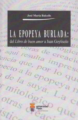 LA EPOPEYA BURLADA: DEL