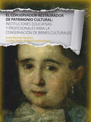 EL CONSERVADOR-RESTAURADOR DE PATRIMONIO CULTURAL