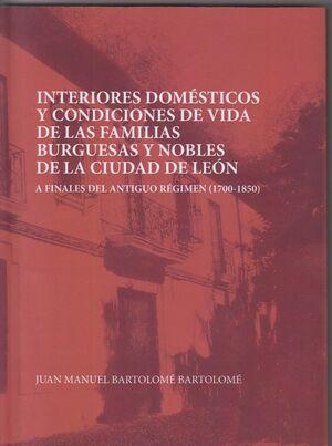 INTERIORES DOMÉSTICOS Y CONDICIONES DE VIDA DE LAS FAMILIAS BURGUESAS Y NOBLES DE LEÓN