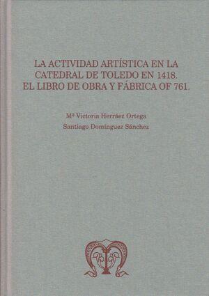 LA ACTIVIDAD ARTÍSTICA EN LA CATEDRAL DE TOLEDO EN 1418