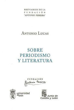 SOBRE PERIODISMO Y LITERATURA
