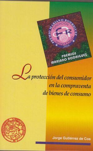 LA PROTECCIÓN DEL CONSUMIDOR EN LA COMPRAVENTA DE BIENES DE CONSUMO