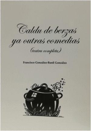 CALDU DE BERZAS YA OUTRAS COMEDIAS