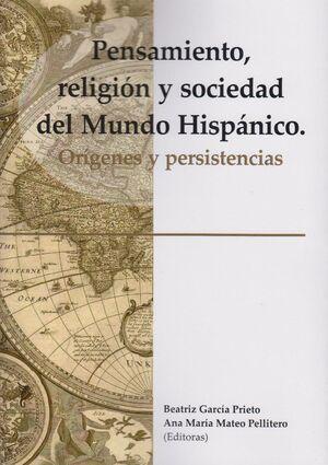 PENSAMIENTO, RELIGIÓN Y SOCIEDAD DEL MUNDO HISPÁNICO