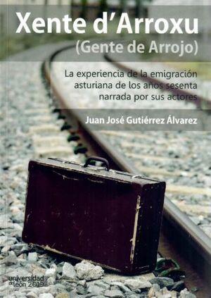 XENTE D'ARROXU (GENTE DE ARROJO)