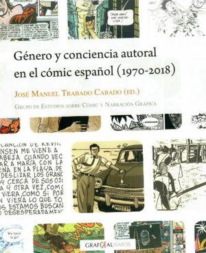 GÉNERO Y CONCIENCIA AUTORAL EN EL CÓMIC ESPAÑOL