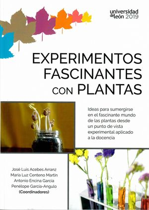 EXPERIMENTOS FASCINANTES CON PLANTAS