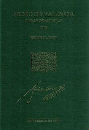 OBRAS COMPLETAS DE PEDRO DE VALENCIA VOL. VIII