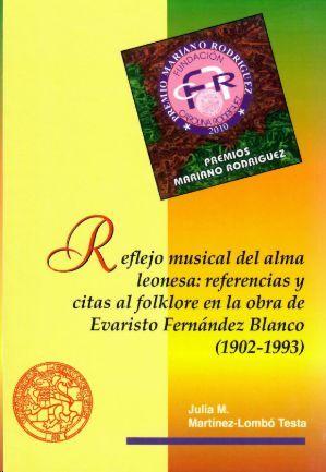 REFLEJO MUSICAL DEL ALMA LEONESA: REFERENCIAS Y CITAS AL FOLKLORE EN LA OBRA DE EVARISTO FERNÁNDEZ BLANCO