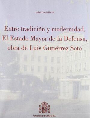 ENTRE TRADICIÓN Y MODERNIDAD