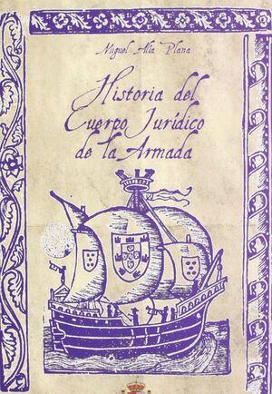 HISTORIA DEL CUERPO JURÍDICO DE LA ARMADA