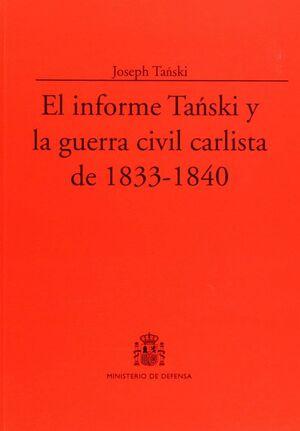 EL INFORME TAÑSKI Y LA GUERRA CIVIL CARLISTA DE 1833-1840