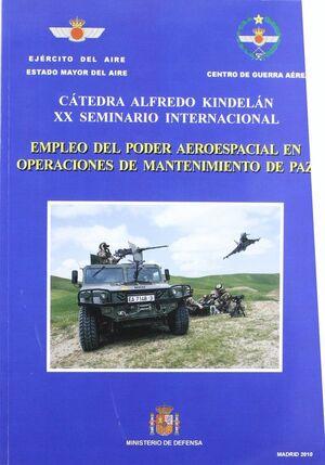 EMPLEO DEL PODER AEROESPACIAL EN OPERACIONES DE MANTENIMIENTO DE PAZ